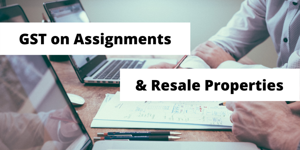 Read more on GST on Assignments and Resales