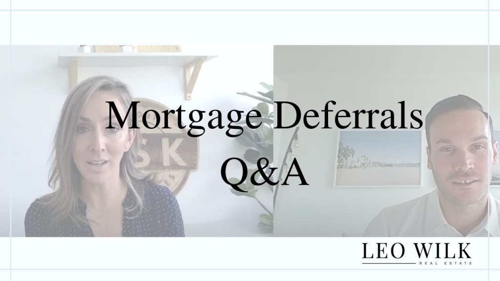 Read more on Mortgage Deferrals in Vancouver Q&A During COVID 19